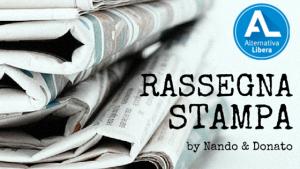 Rassegna Stampa – Alternativa Libera